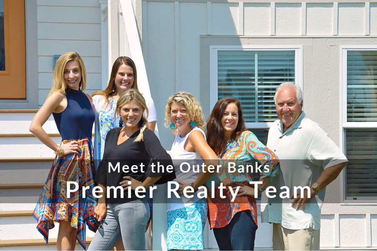 Meet the Outer Banks Premier Realty Team