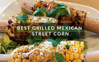 Grilled Mexican Street Corn Outer Banks Style by SAGA Realty and Construction
