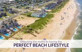 See what is true and what is false in having the perfect Outer Banks beach lifestyle